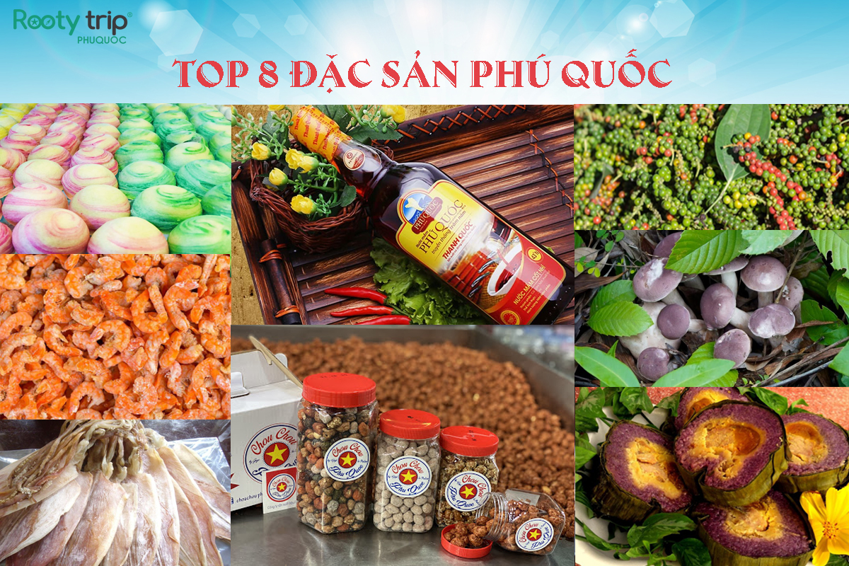 TOP 8 đặc sản Phú Quốc thường làm quà tặng nhau